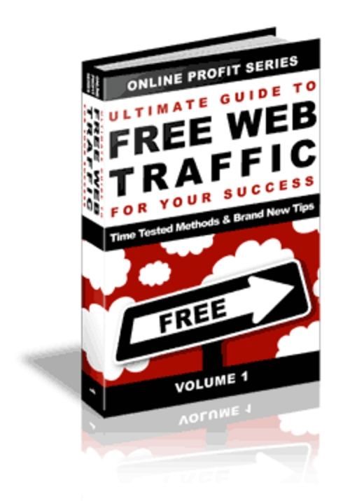 Product picture Ultimate Guide To Free Web Traffic